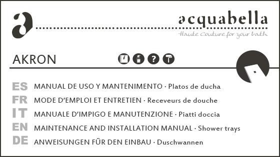 USE & MAINTENANCE MANUAL – AKRON SHOWER TRAYS
